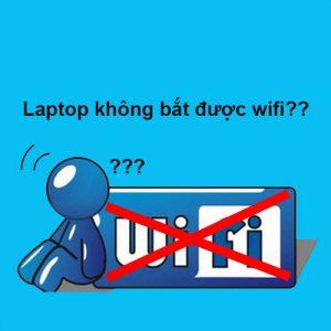 Cách khắc phục laptop không bắt được wifi